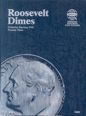 Whitman Roosevelt Dimes Starting 2005 Number Three